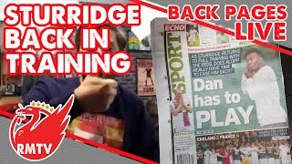 Sturridge Back In Training! | Backpages Live!