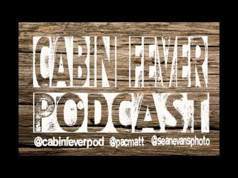 Cabin Fever Podcast Episode 66: Summer Cabin