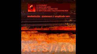 Aesthetische  - Statement (2013)