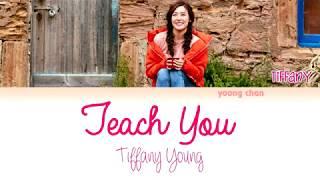 Tiffany Young - Teach You Lyrics
