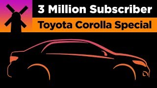 3 Million Subscriber Toyota Corolla Special