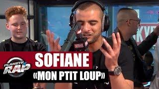 """[INÉDIT] Sofiane """"Mon ptit loup"""" Feat  Chico & The Gypsies #PlanèteRap"""