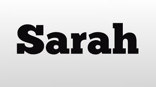sarah meaning and pronunciation