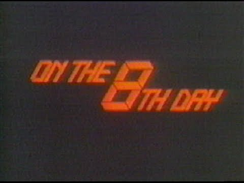 On the 8th Day - Nuclear Winter Documentary (1984)