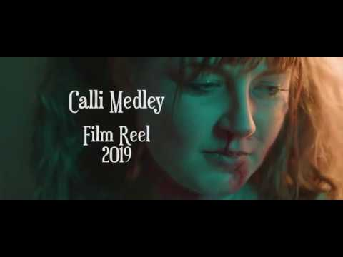 Calli Medley Film Reel