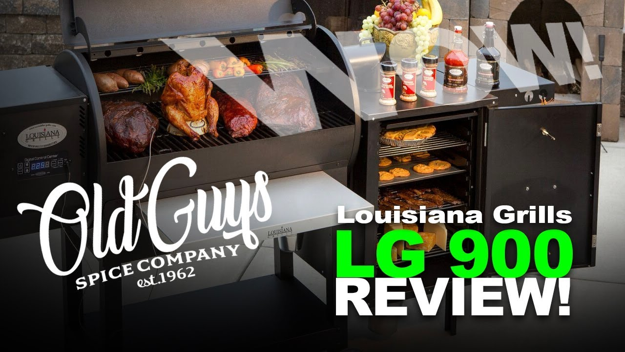 Old Guys Spice Company Presents- Louisiana Grills LG 900 Review!