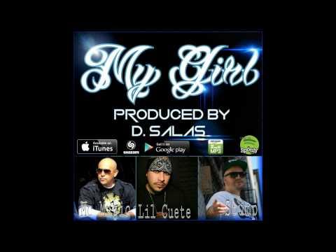 My Girl (New track)- Stump, MC Magic, Lil Cuete