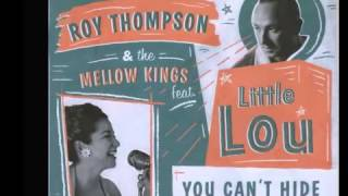 Roy Thompson & The Mellow Kings feat. Little Lou - Rise Sally Rise