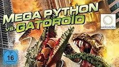 Mega Phython vs. Gatoroid (Sci-Fi | deutsch)