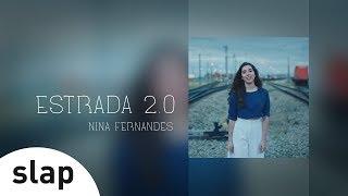 Nina Fernandes - Estrada 2.0