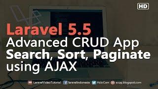 Laravel 5.5 Ajax Tutorial : ADVANCED CRUD example Search, Sort, Paginate with Ajax