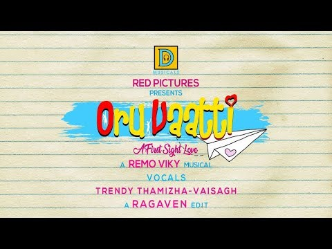 Oru Vaatti(A First Sight Love) | Valentine's Day Special | Tamil Album Song | D Musicals