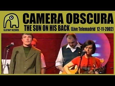 CAMERA OBSCURA - The Sun On His Back [Concierto Básico Telemadrid - 12-11-2002] 3/4
