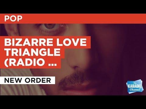 Bizarre Love Triangle (Radio Version) in the style of New Order | Karaoke with Lyrics