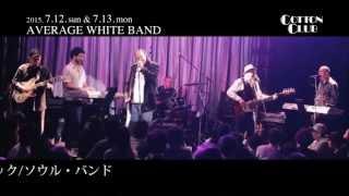 【公演日】2015. 7.12.sun & 7.13.mon http://www.cottonclubjapan.co.j...