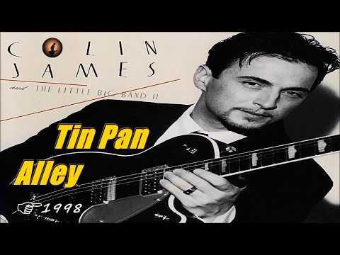 Colin James & The Little Big Band - Tin Pan Alley (Kostas A~171)