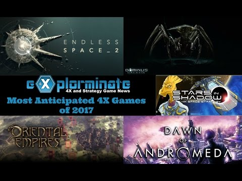 Most Anticipated 4X Games Of 2017