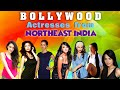 Bollywood Actresses from NorthEast India | NorthEast India and Its People
