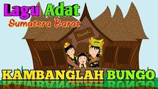 KAMBANGLAH BUNGO - Lagu Daerah Minang Kabau || Sumatera Barat | SDN 5 Masbagik Utara