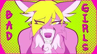 Bad Girls // Animation meme