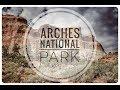 Day Three - Part One  Arches National Park (Devil's Garden)