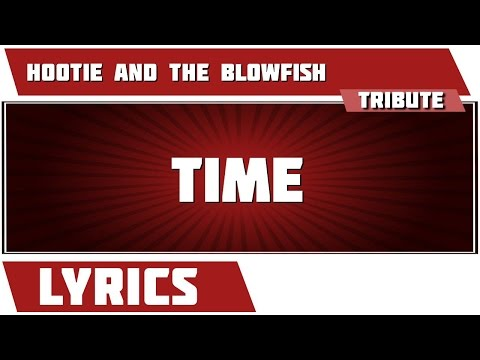 Time - Hootie And The Blowfish Tribute - Lyrics