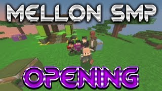 OPENING MELLON SMP (S02 EP1)