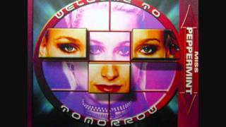 Miss Peppermint - Welcome To Tomorrow (Dance Clubmix) 1999