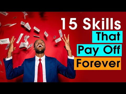 15 Skills That Are Hard To Learn But Pay Off Forever.