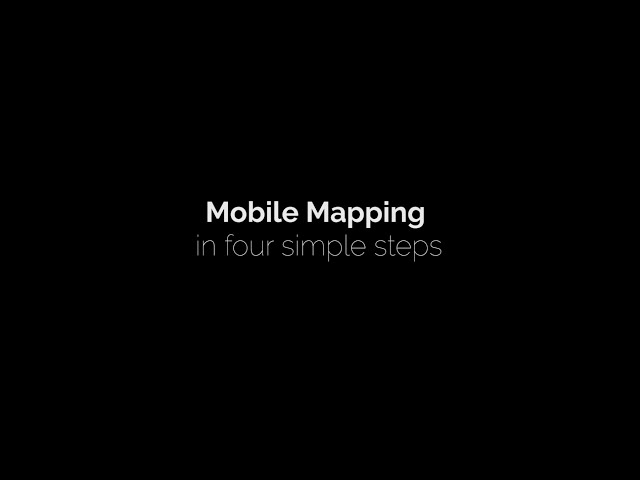 Mobile Mapping in 4 simple steps