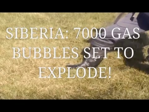 SIBERIA: 7000 GIANT gas bubbles set to EXPLODE!