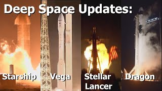 Deep Space Update: Vega & Starship Failures, Operation Stellar Lancer and Baby Yoda on the ISS