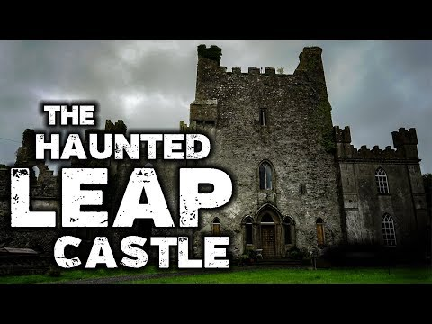 Haunted Castle | Leap Castle, Ireland | Ghost Stories & Paranormal Investigation