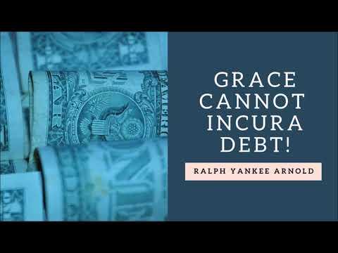 Can Grace Incur a Debt?