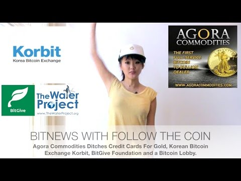 BITNEWS: Angora Favors Bitcoin For Gold, Korean Bitcoin Exchange Korbit, BitGiving Foundation
