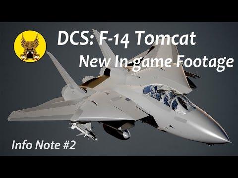Info-Note #2 - New DCS: F-14 Tomcat Footage