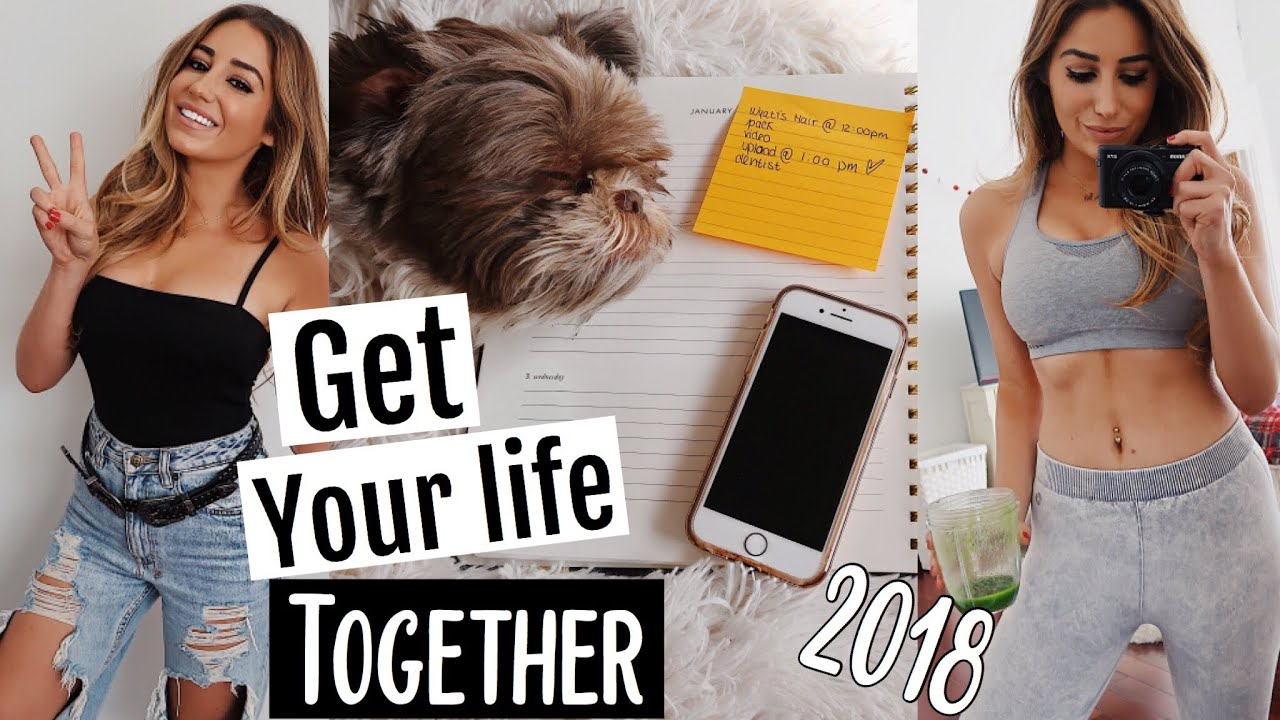 get your life together in 2018 7 things you should do to achieve your goals youtube. Black Bedroom Furniture Sets. Home Design Ideas