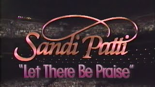 SANDI PATTI - LET THERE BE PRAISE! - THE CONCERT VIDEO, 1986