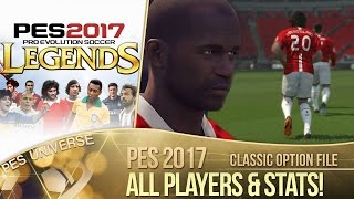 [TTB] PES 2017 Classic Legends Option File - All Teams, Players & Stats!