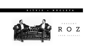 Ritviz & Nucleya - Roz [Official Audio]