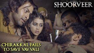 Ek Yodha Shoorveer | Chirakkal Fails To Save Vavvali | Prithviraj Sukumaran | Prabhu Deva