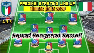 Prediksi Starting Lineup Formasi Italia 2020   UEFA Nations League 2020