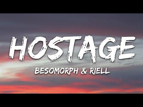 Besomorph Riell - Hostage