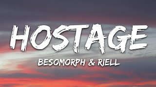 Besomorph & RIELL - Hostage (Lyrics)