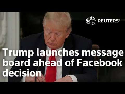 Trump launches message board ahead of Facebook ban