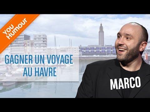 MARCO - Je veux gagner un voyage... au Havre !
