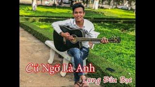 CỨ NGỠ LÀ ANH - ĐINH TÙNG HUY | Guitar Cover | Long Đầu Bạc