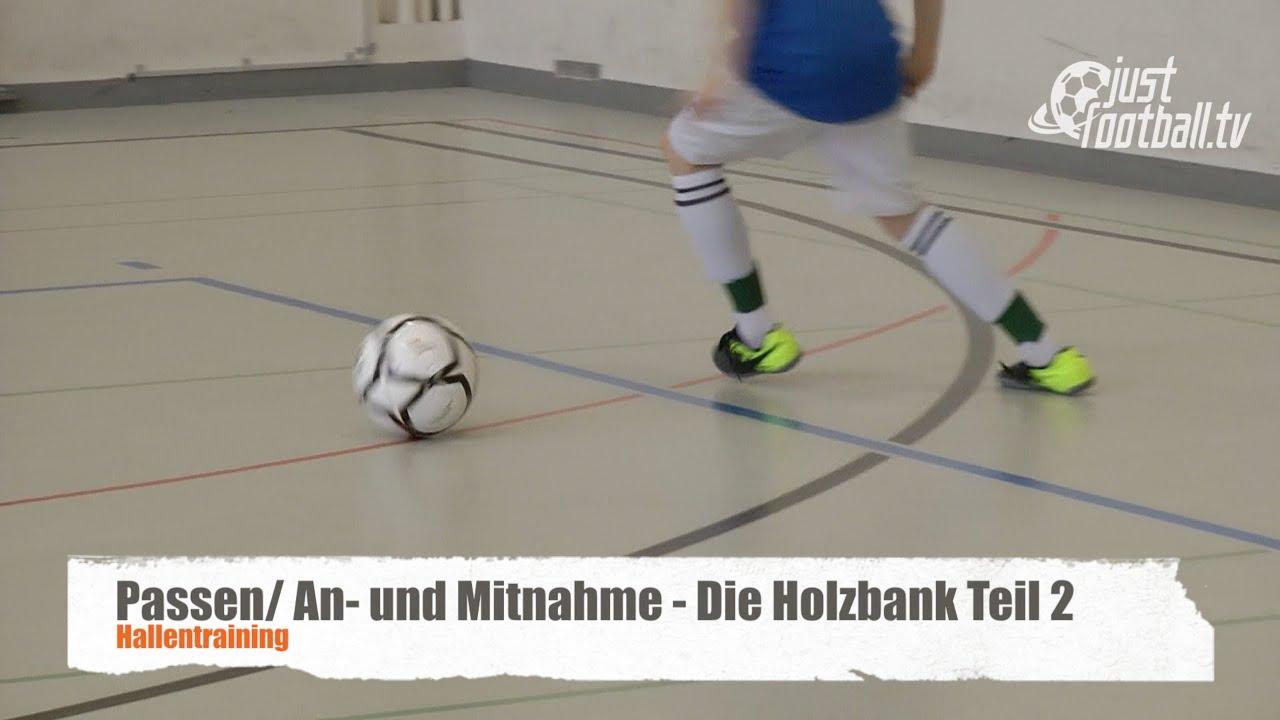 Fussballtraining Die Holzbank Teil 2 Ballkontrolle Technik