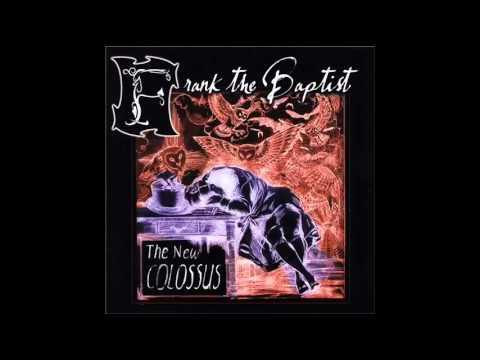 Frank The Baptist - Scars Forever