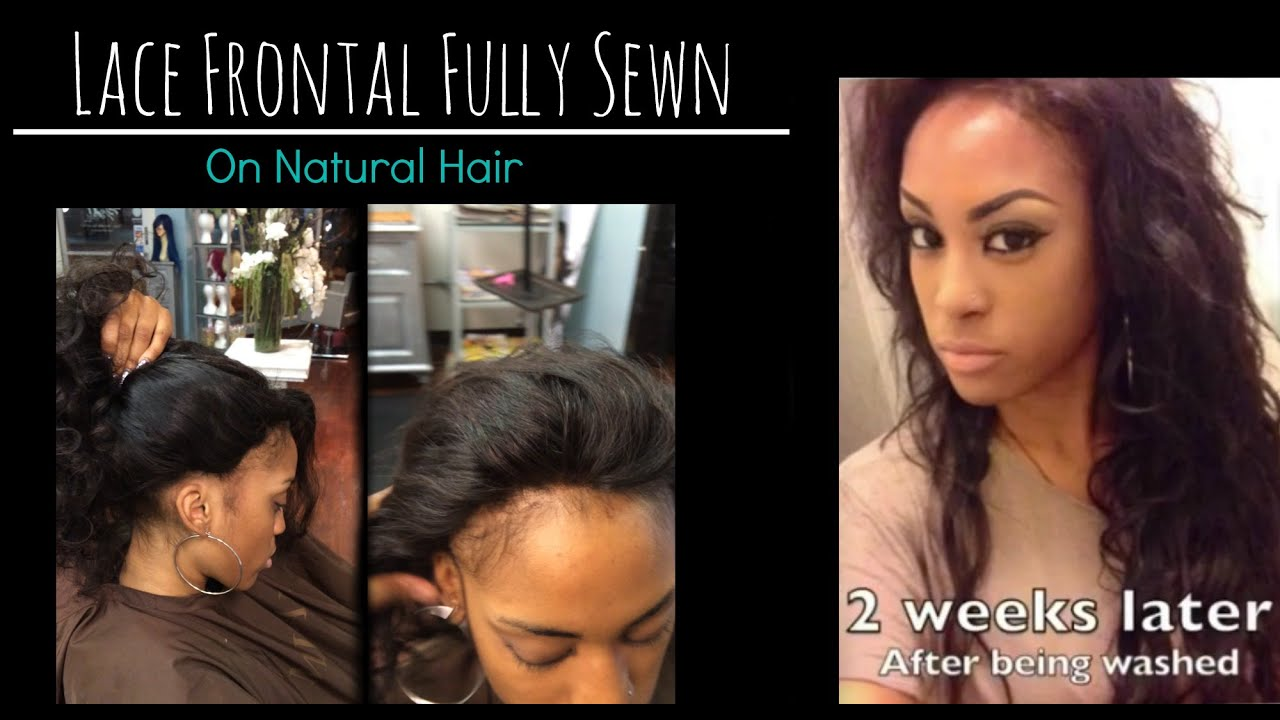 Lace Frontal Sew In Weave On Natural Hair No Glue Los Angeles